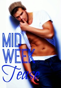 Mid Week Tease button